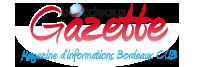Bordeaux Gazette : Journal d'information en ligne Bordeaux et CUB